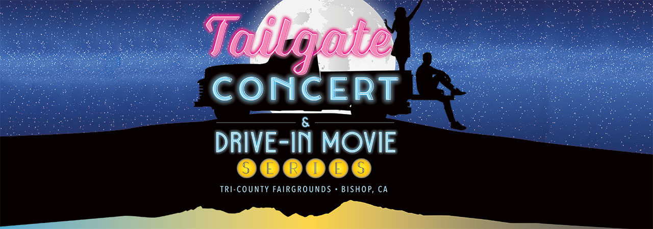 Tailgate Concert and Drive in Movie in Bishop CA